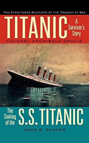 9780897334525: Titanic: A Survivor's Story