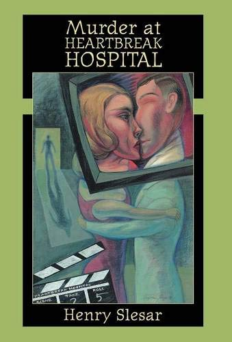Murder at Heartbreak Hospital