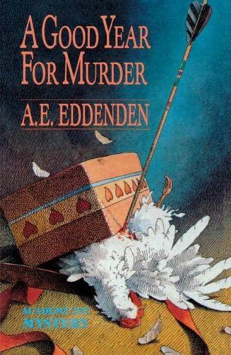 A Good Year For Murder: Albert J Tretheway Series: Eddenden, A. E.