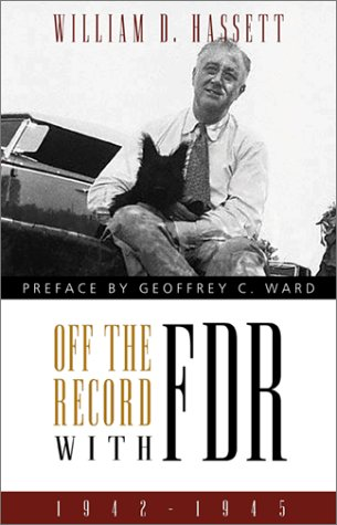 9780897334983: Off the Record With FDR: 1942-1945
