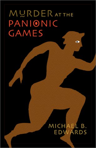 Murder at the Panionic Games (Mint First Edition): Michael B. Edwards
