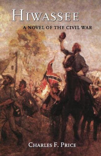 9780897335171: Hiwassee: A Novel of the Civil War