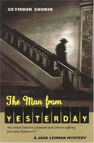 9780897335294: The Man From Yesterday: A Jack Lehman Mystery