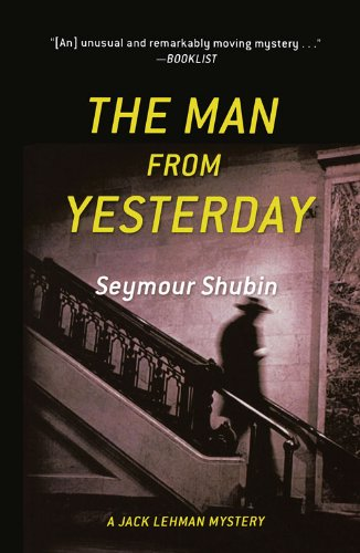 9780897335751: The Man From Yesterday: A Jack Lehman Mystery