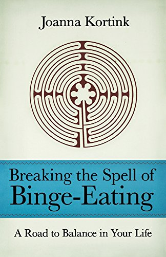 9780897335775: Breaking the Spell of Binge-Eating: A Road to Balance in Your Life