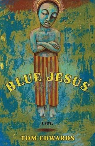 9780897335874: Blue Jesus: A Novel