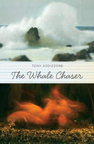 The Whale Chaser: A Novel (0897336100) by Tony Ardizzone