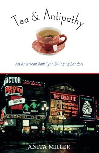 9780897337434: Tea & Antipathy: An American Family in Swinging London