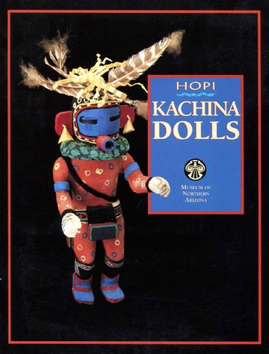 9780897341127: Hopi Kachina Dolls (Plateau, Vol 63 No 4)