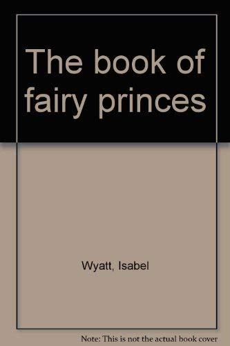 9780897420051: The book of fairy princes