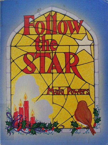 Follow the Star: Powers, Mala