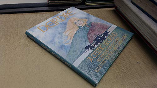 9780897420471: Deirdre: A Celtic Legend