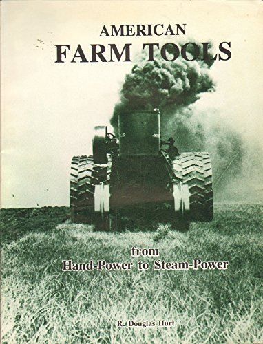 9780897450263: American Farm Tools: From Hand-Power to Steam-Power