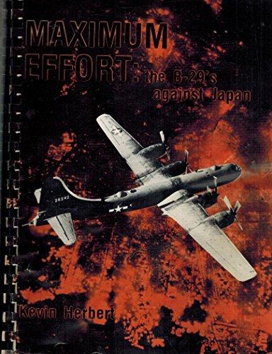 9780897450362: Maximum effort: The B-29's against Japan