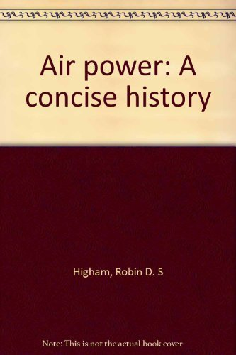 9780897450577: Air power: A concise history