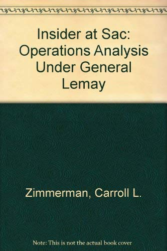 Insider at Sac: Operations Analysis Under General Lemay