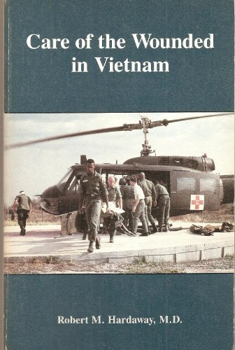 9780897451062: Care of the Wounded in Vietnam