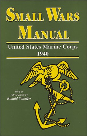 9780897451123: Small Wars Manual: United States Marine Corps 1940 (Nineteen-Forty)