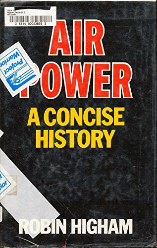 9780897451154: Air Power: A Concise History