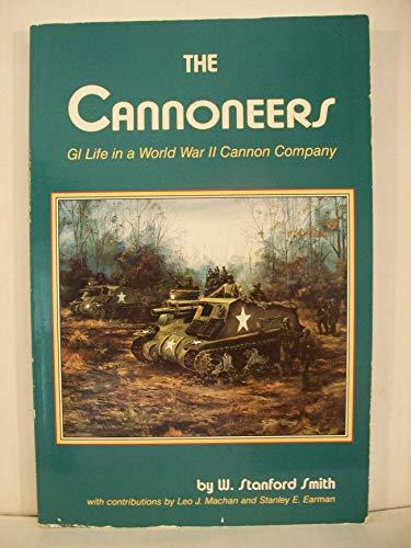 9780897451642: The Cannoneers: Gi Life in a World War II Cannon Company