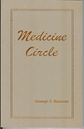 Medicine circle: Bascom, George S