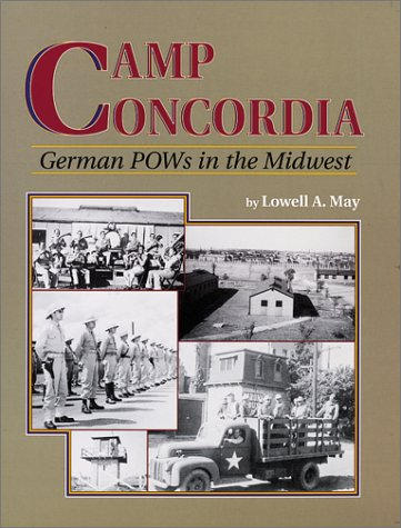 9780897451925: Camp Concordia: German Pows in the Midwest