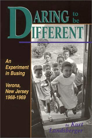 Daring to be Different: An Experiment in: Kurt Landsberger, Landsberger,