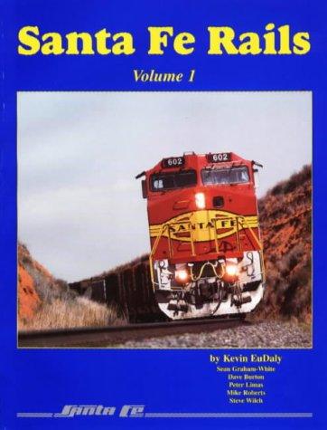 9780897459877: Santa Fe Rails, Volume 1