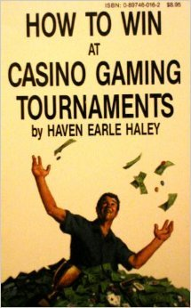 9780897460163: How to Win at Casino Gaming Tournaments