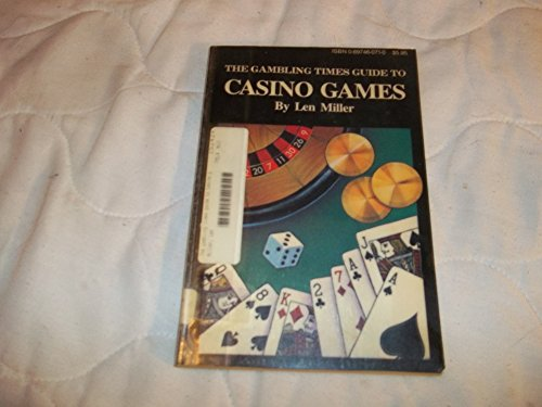 9780897460170: The Gambling Times Guide to Casino Games
