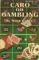 9780897460293: Caro on Gambling