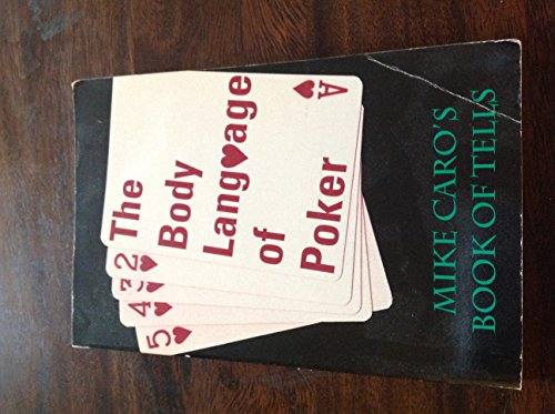 9780897461009: The Body Language of Poker: Mike Caro's Book of Tells