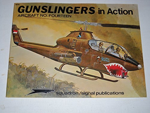 Gunslingers In Action : Aircraft No. 14: Drendel, Lou