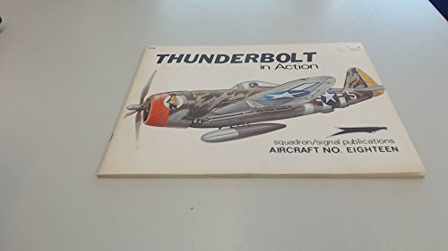 9780897470179: Thunderbolt in Action