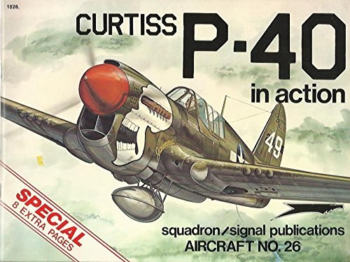 9780897470254: Curtiss P-40 in Action - Aircraft No. 26