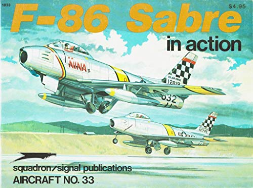 9780897470322: F-86 Sabre in Action - Aircraft No. 33