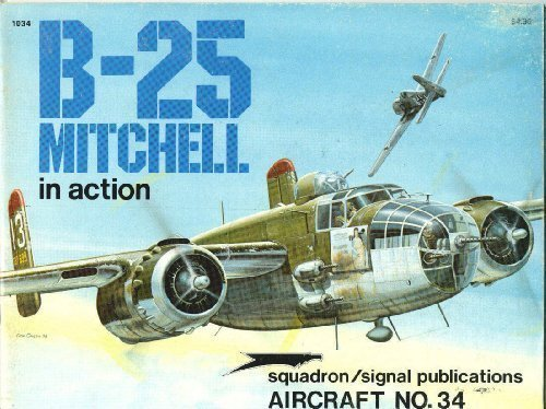 9780897470339: B-25 Mitchell in Action - Aircraft No. 34