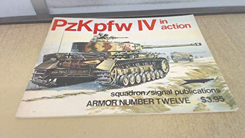 9780897470452: Panzerkampfwagen 4 in Action (Armour in Action)