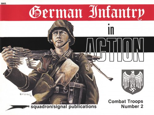 9780897470520: German Infantry in action - Weapons/Combat Troops No. 2