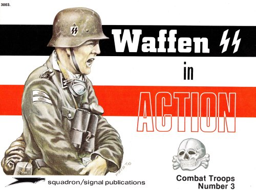 9780897470537: Waffen SS in Action - Combat Troops No. 3