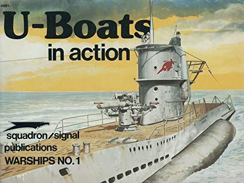 U-Boats in Action - Warships No. 1: Robert C. Stern