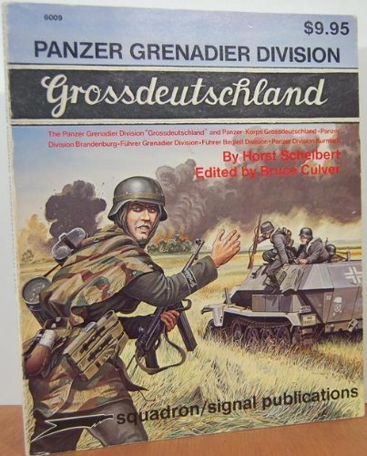9780897470612: Panzer Grenadier Division Grossdeutschland - A Pictorial History with Text & Maps - Specials series (6009)