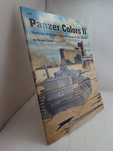 9780897470698: Panzer Colors, Vol. 2: Markings of the German Army Panzer Forces, 1939-45