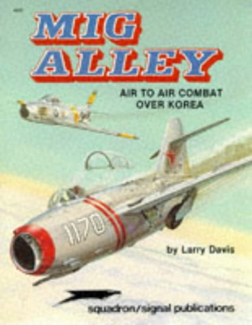 9780897470810: MiG Alley: Air to Air Combat over Korea - Aircraft Specials series (6020)