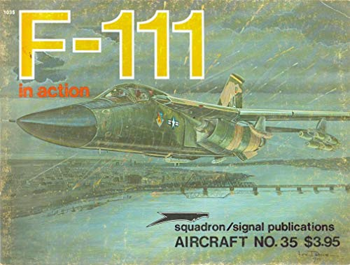 9780897470834: F-111 in Action (Aircraft in Action Ser.)