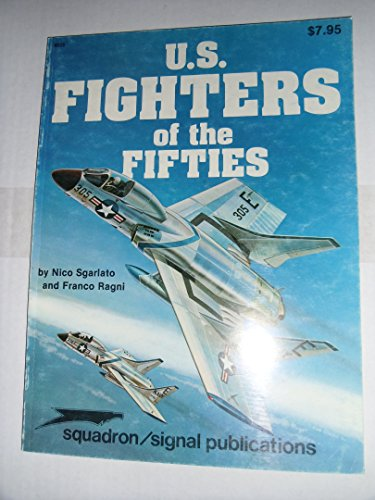 9780897470902: U.S. Fighters of the Fifties - Aircraft Specials series (6023)