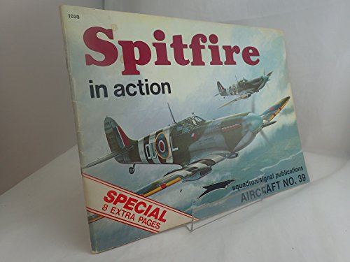 1039 ; Spitfire in Action: Scutts, Jerry