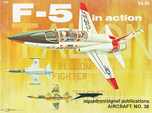 9780897470957: F-5 Talon / Freedom Fighter in Action - Aircraft No. 38