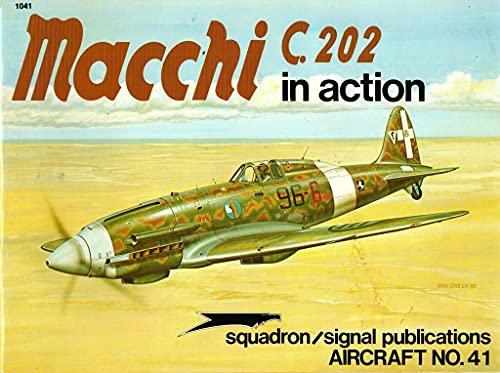 9780897471008: Macchi C.202 in Action - Aircraft No. 41