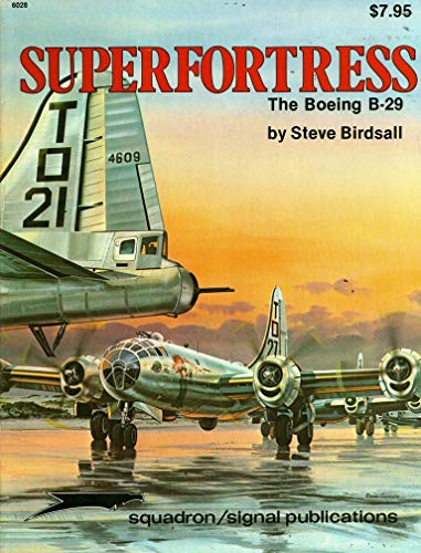 9780897471046: Superfortress: Boeing B-29 (Vietnam studies group)